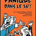 Panique dans le 16ème ! - monique pinçon charlot et michel pinçon et étienne lécroart - editions la ville brûle