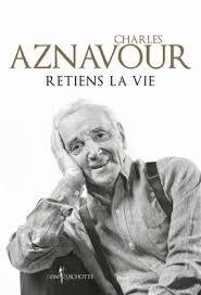 """Résultat de recherche d'images pour """"""""retiens la vie"""" aznavour"""""""