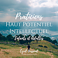 👍🏼 praticiens pour le haut potentiel intellectuel en ile-de-france