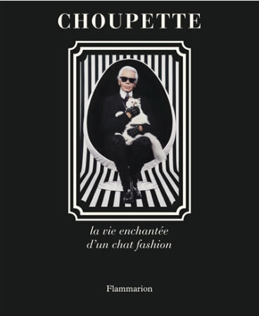 Choupette - la vie enchanté d'un chat fashion de Patrick Mauriès