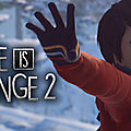 Test de life is strange 2 : episode 3 - jeu video giga france
