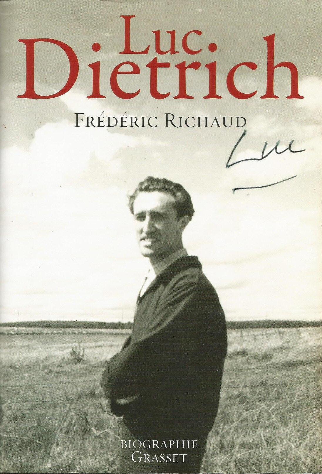 Luc Dietrich par Frédéric Richaud.