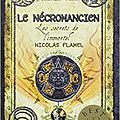 Les secrets de l'immortel nicolas flamel, t4, de michael scott