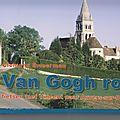 Van gogh route - fietsen met vincent tussen amsterdam en auvers-sur-oise / parijs