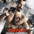 Boyka : undisputed 4 (le boxeur le plus complet du monde)