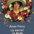 Le secret de noël d'anne perry : issn 2607-0006