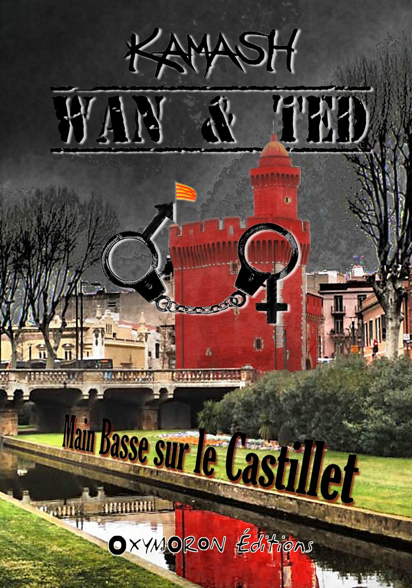 Wan & Ted - Main Basse sur le Castillet