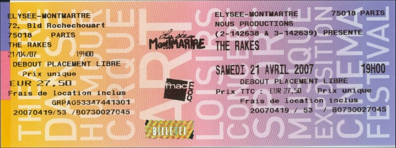 2007 The Rakes Elysee Montmartre Billet