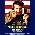 Good morning vietnam et le talent d'impro hors-pair de robin williams