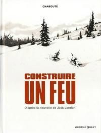 Construire-un-feu-de-Jack-London-et-Christophe-Chaboute_medium