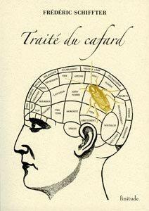 Frédéric Schiffter, Traité du cafard