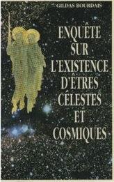 Enquête sur l'existence d'êtres célestes et cosmiques gildas Bourdais jpg