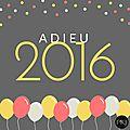 Tag pkj : adieu 2016 !