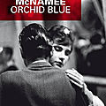 Mcnamee eoin / orchid blue.