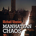 Manhattan chaos de michael mention
