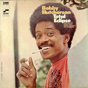 Bobby_Hutcherson___1968___Total_Eclipse__Blue_Note_