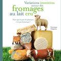 + fromages au lait cru