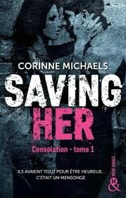 Saving Her tome 1 de Corinne Michaels