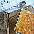 Les pommes de terre au fromage de tante marie