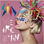 13819_pochette_de_l_album_we_are_born_de_sia
