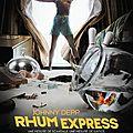 Critique express pour un film sans intérêt, rhum express (2011)