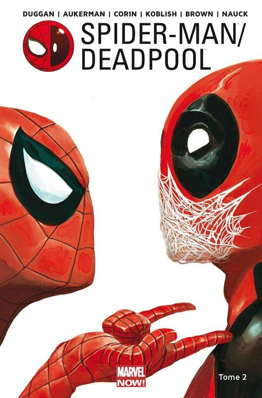 marvel now spiderman deadpool 02 chaos sur la convention