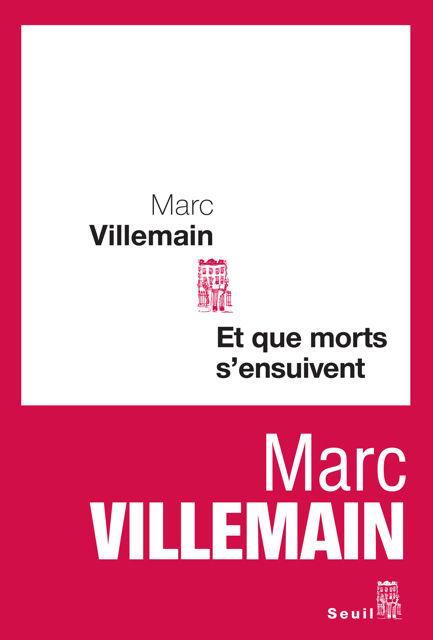Et_que_morts_s_ensuivent___Marc_Villemain__2