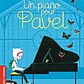 Un piano pour pavel, un roman jeunesse poétique et touchant