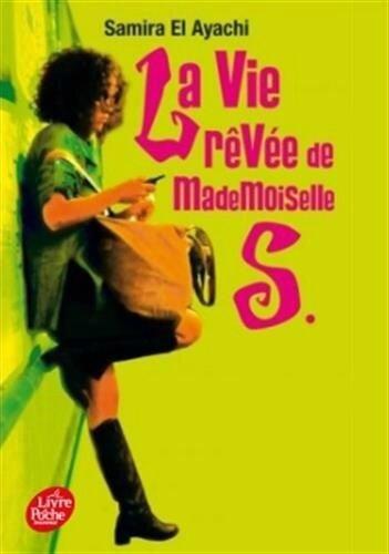 13 Vie rêvée mademoiselle S