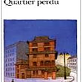 Patrick modiano, quartier perdu