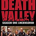 Death Valley - Saison 1 [2012]