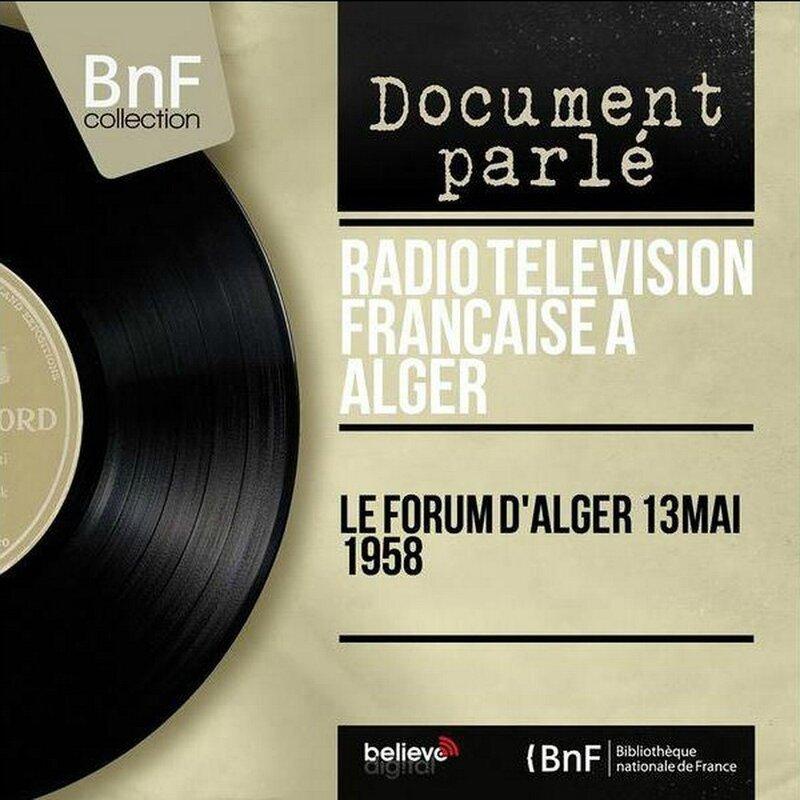 Forum d'Alger 13 mai 1958