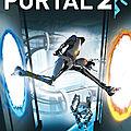 Test de portal 2 - jeu video giga france