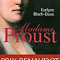Madame proust d'evelyne bloch-dano
