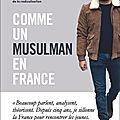 comme un musulman en france : le dramaturge ismaël saidi prend le pouls de la société française