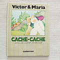 Cache-cache, collection victor et maria, casterman 1984