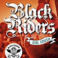 [chronique] black riders, tome 2 : girl crush de c.j.ronnie