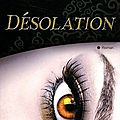 Désolation (tome 4), carrie jones