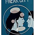 Mes lectures: freak city (kathrin schrocke)