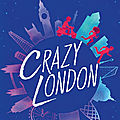 Crazy london, de sarra manning