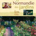 La Normandie des jardins