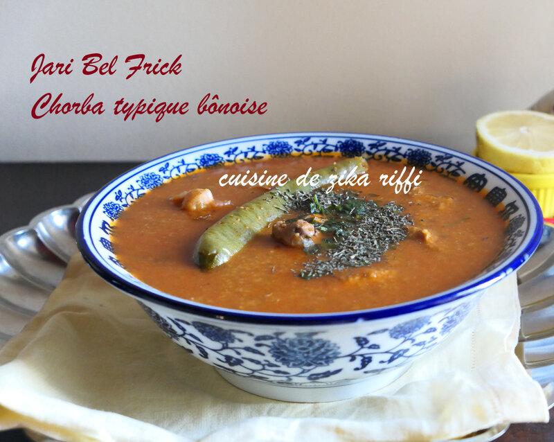 chorba frick- jari bônois- cuisine algérienne