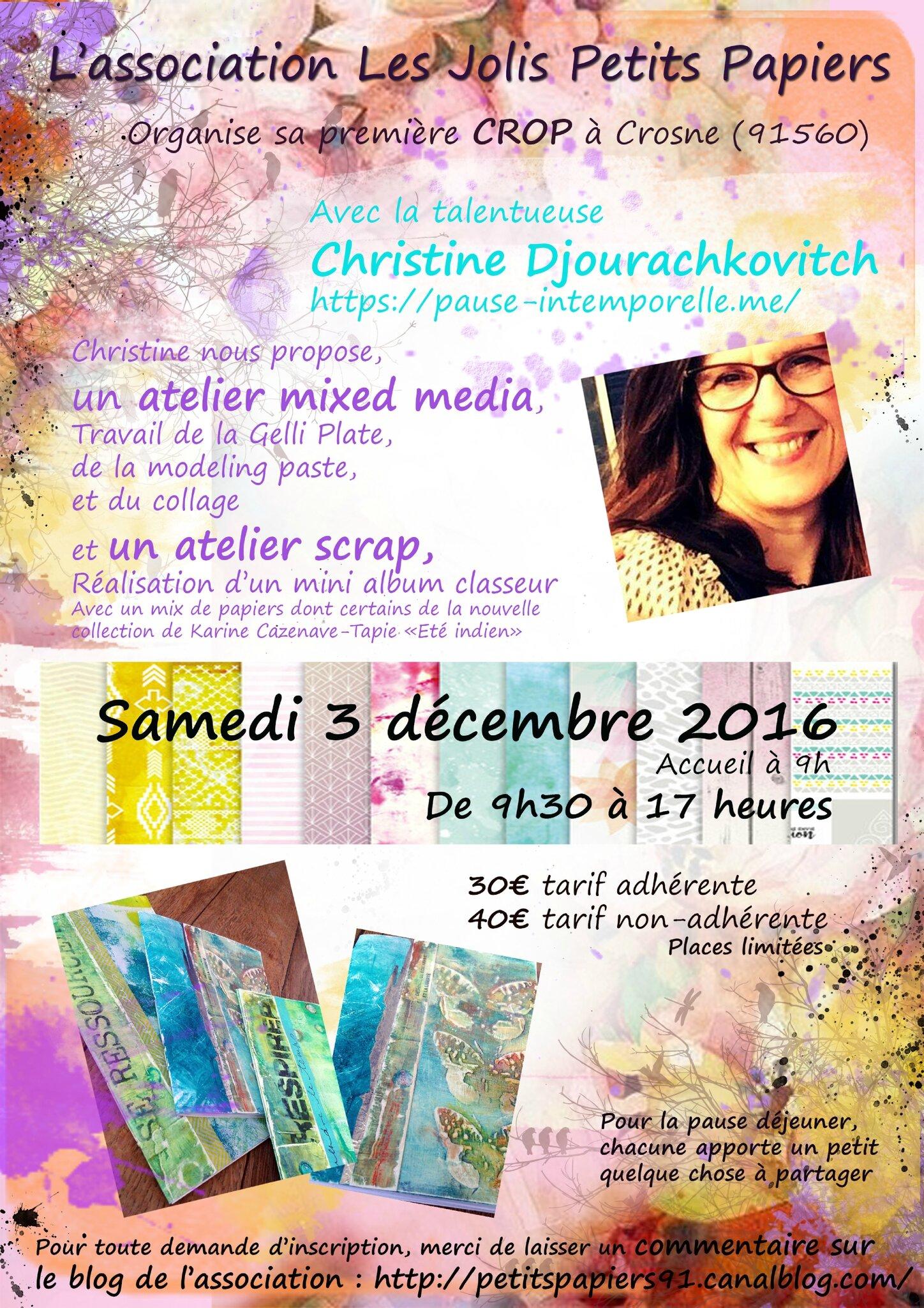 Notre première crop avec Christine Djourachkovitch arrive ! Le samedi 3 décembre 2016...