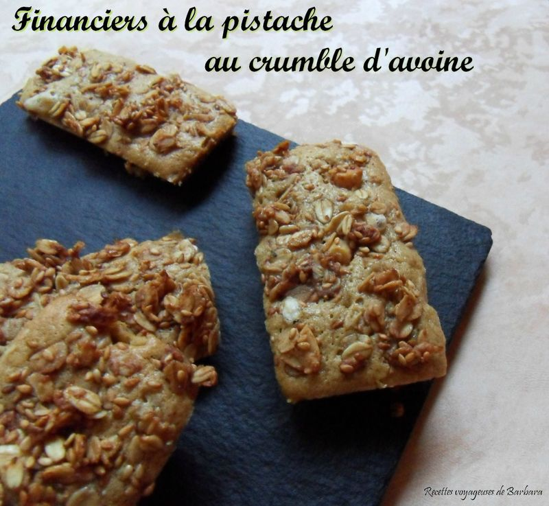 financiers à la pistache au crumble d'avoine1