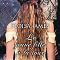 La jeune fille à la tour ❉❉❉ eloisa james