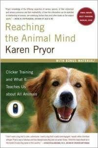 reaching-animal-mind-clicker-training-what-it-teaches-karen-pryor-paperback-cover-art