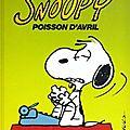 Snoopy, t.18 poisson d'avril de charles m. schulz