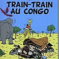 Train-train au congo - gordon zola