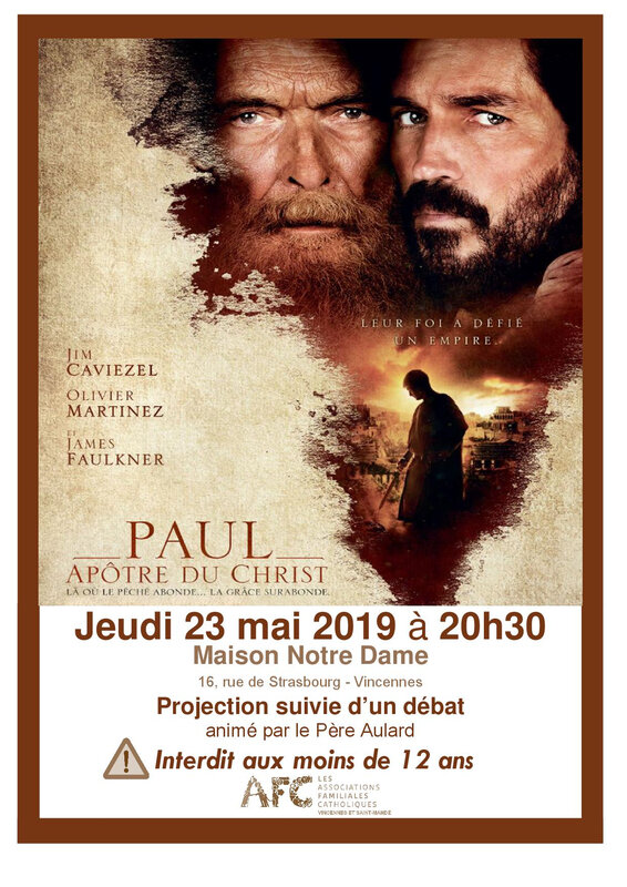 Paul, apôtre du Christ mai 2019