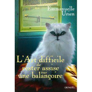 L'art difficile de rester assise sur une balançoire Emmanuelle Urien Lectures de Liliba